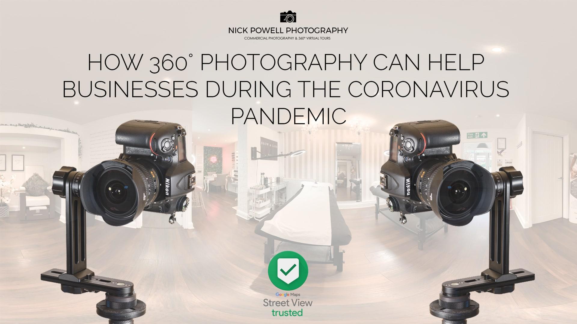 360° Photography During The Coronavirus Pandemic